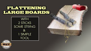 Flatten Wide Boards with 2 Sticks, String, & 1 Simple Tool- Woodworking DIY Tips