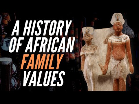A History Of African Family Values