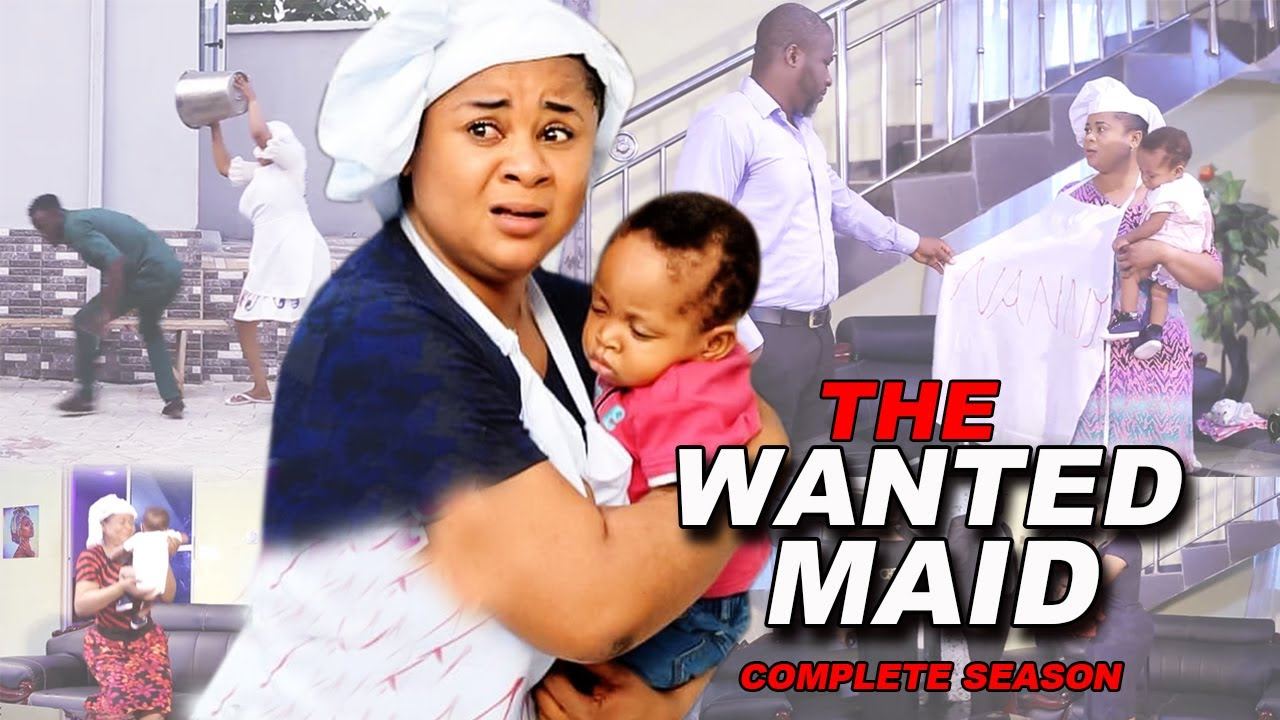Download THE WANTED MAID 1&2 - UJU OKOLI - 2021 Nigerian Movies African Movies