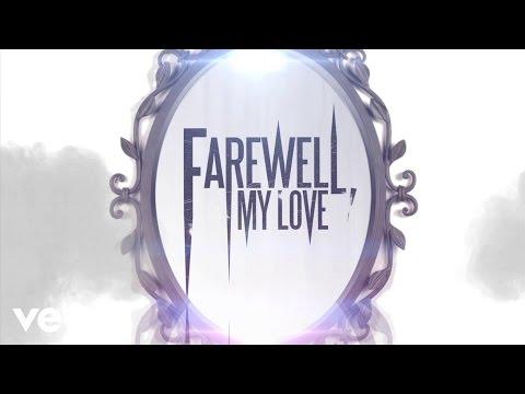 Farewell, My Love - Mirror, Mirror (Lyric Video)