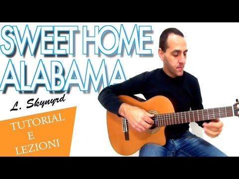 SWEET HOME ALABAMA - L. SKYNYRD - TUTORIAL