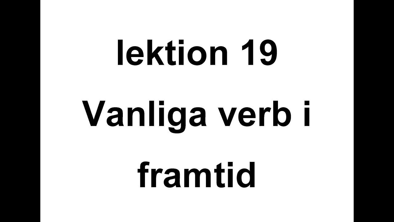 Lektion 19 - vanliga verb i framtid / beskriva en dag - Svenska för Nybörjare