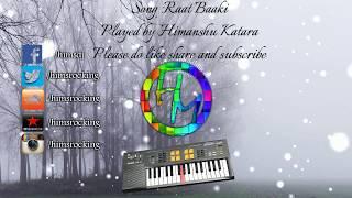 Ittefaq Se (Raat Baaki) instrumental | Ittefaq | Himanshu Katara |