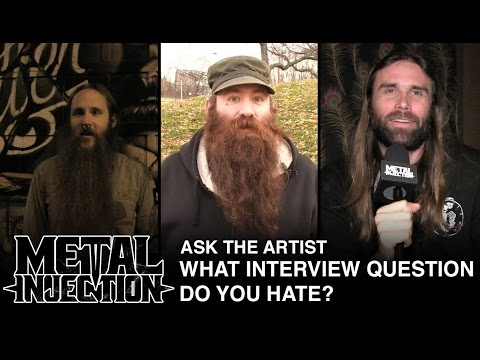 ASK THE ARTIST: What Interview Question Do You Hate? | Metal Injection