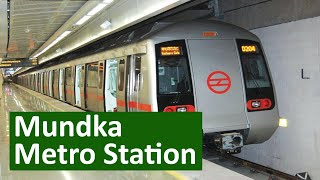 Mundka metro station (Green Line)- Parking, Exit gates, ATM, Platform, First and Last metro