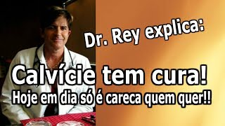 Dr. Rey - Calvície tem cura - descubra as únicas formas eficientes de combatê-la! thumbnail