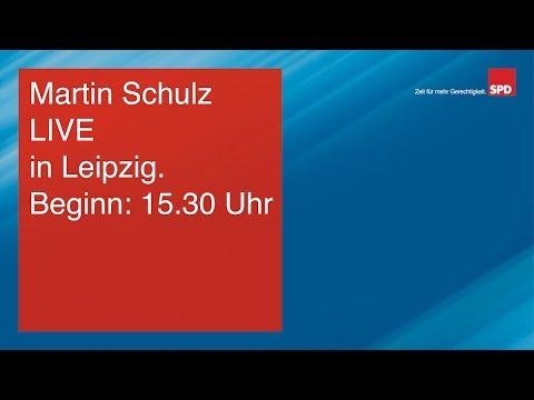Martin Schulz LIVE in Leipzig