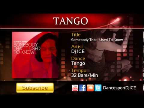 Tango - Somebody That I Used To Know