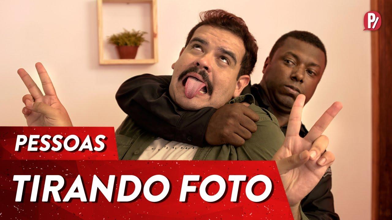 TIPOS DE PESSOAS TIRANDO FOTO | PARAFERNALHA