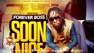 Forever Boss - Soon Nice - April 2019