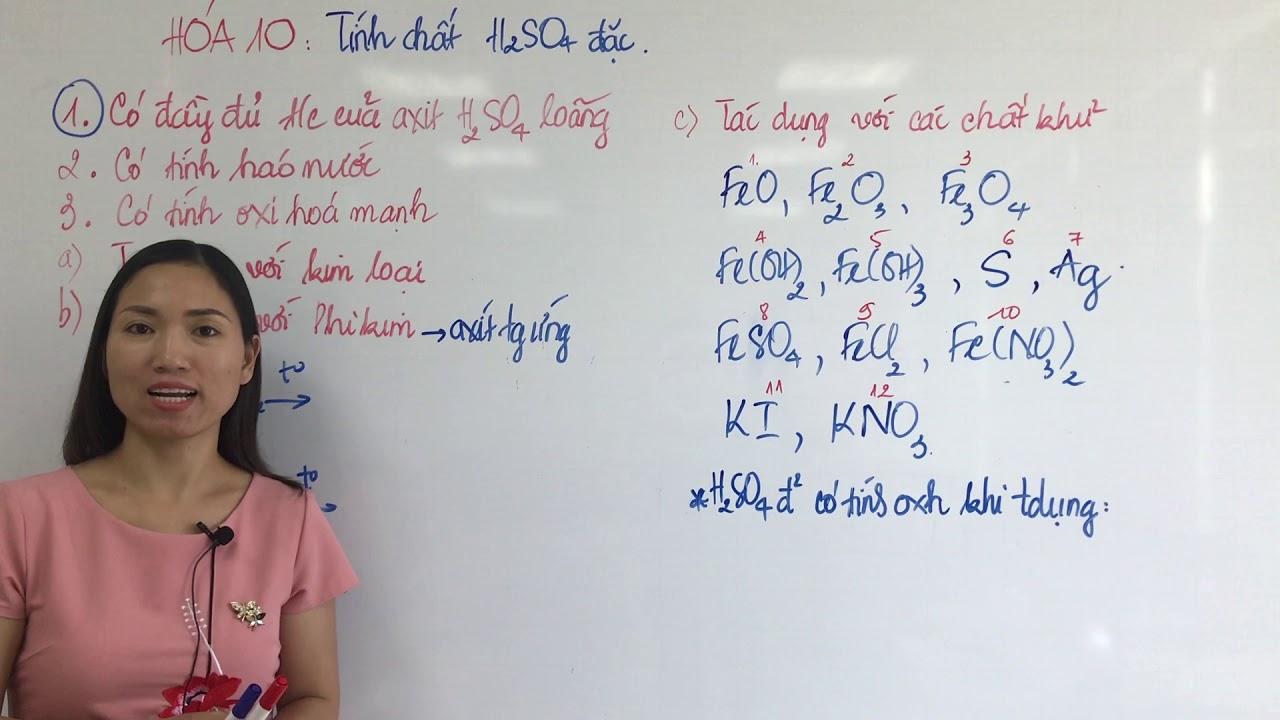 Tính Chất Hóa Học Của Axit Sunfuric Đặc - H2SO4 Đặc - Hóa 10