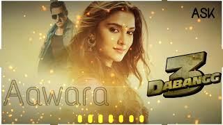 Aawara REMIX SonG | DABAND 3 | DJ ASK MIX