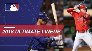 The 2018 MLB Ultimate Lineup