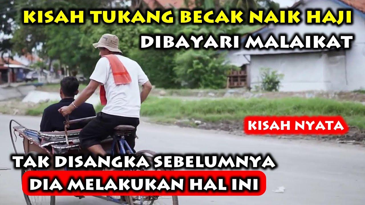 Kisah Tukang Becak Berangkat Haji Dibayari Malaikat, Subhanallah !!! FILM PENDEK INSPIRASI ISLAMI