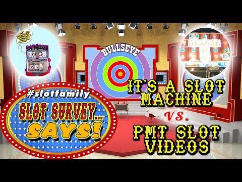 🔴 #SlotFamily SLOT SURVEY SAYS ★ IT'S A SLOT MACHINE vs. PMT SLOT VIDEOS ★ LIVE GAME SHOW
