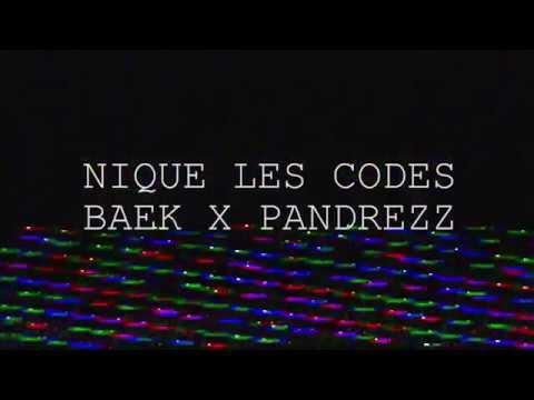 Youtube: Baek X Pandrezz – Nique Les Codes