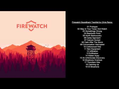 Firewatch Soundtrack Tracklist by Chris Remo