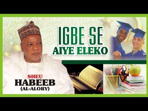 Download Igbesi Aiye Eleko | Latest 2021 Islamic Lecture | Sheikh Habeeb Adam Al-Ilory (Mudir Markaz)