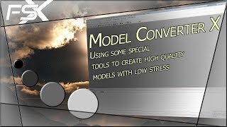FSX Tutorial - Using Model Converter X to optimise models