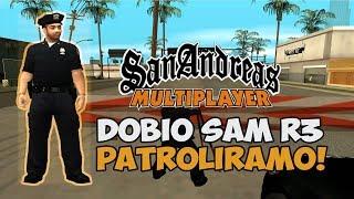 DOBIO SAM RANK 3! | PATROLIRAMO GRAD! | SAMP SKILL ARENA