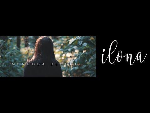 ILONA - MENCOBA BERDIRI (Official Lyric Video)