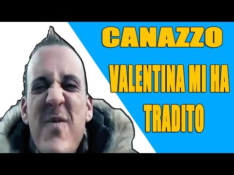 Canazzo - Valentina mi ha tradito |Awed™