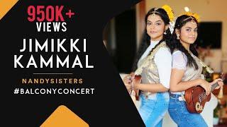 Episode-7# Balcony Concert  Jimikki Kammal   Nandy Sisters  Cover  Antara  & Ankita Nandy  Malayalam