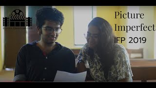 Picture Imperfect | IFP-8 | 50 hour Film Making Challenge | BITS Goa