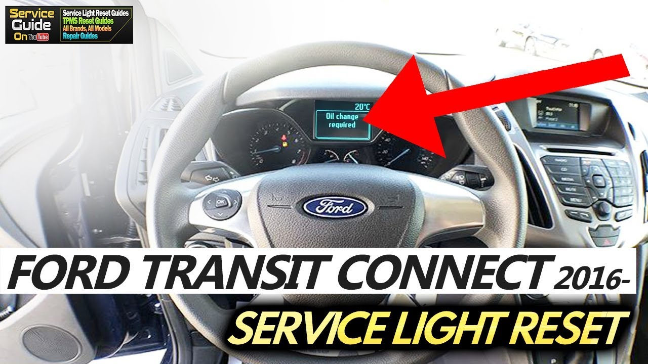 Ford Transit Connect 2016 Service Light Reset Youtube