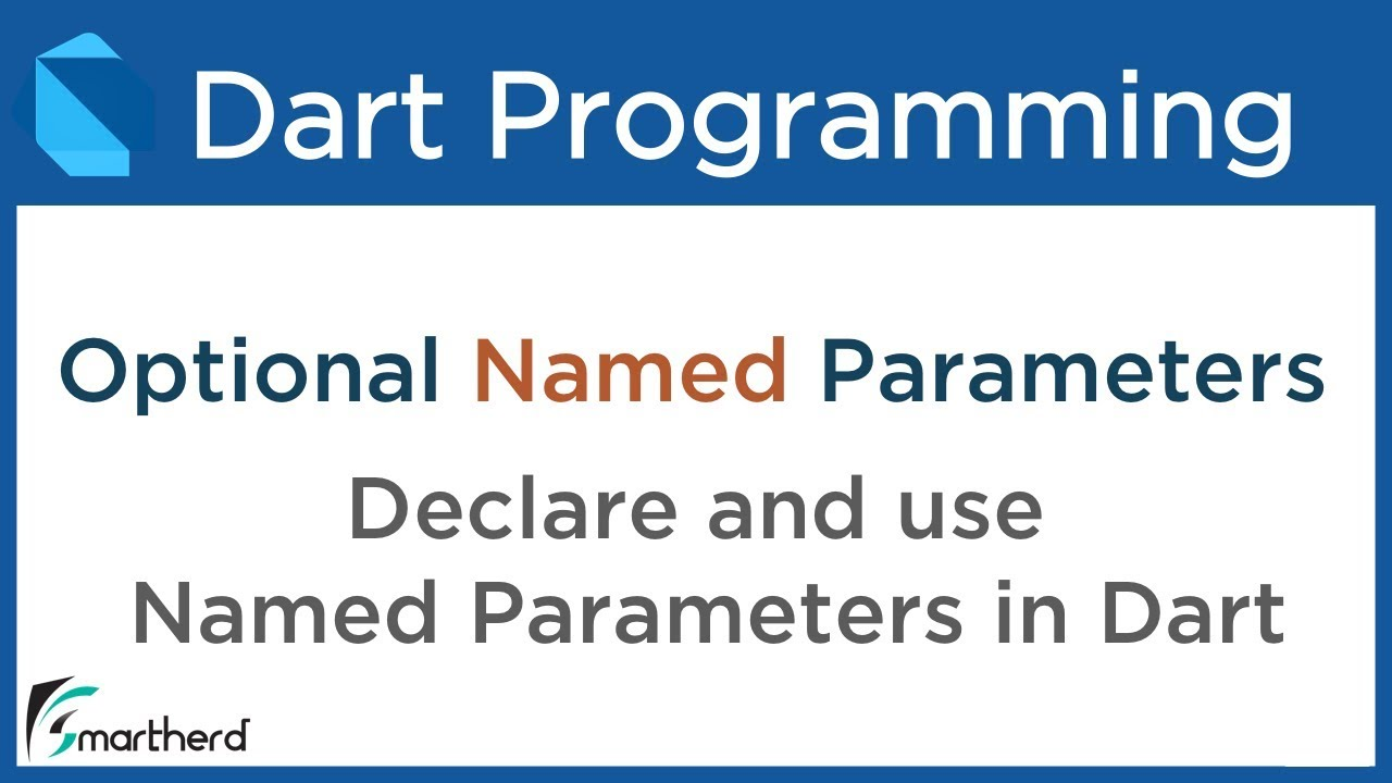 #6 5 Dart Optional NAMED Parameters in Functions  Dart Tutorial for Flutter
