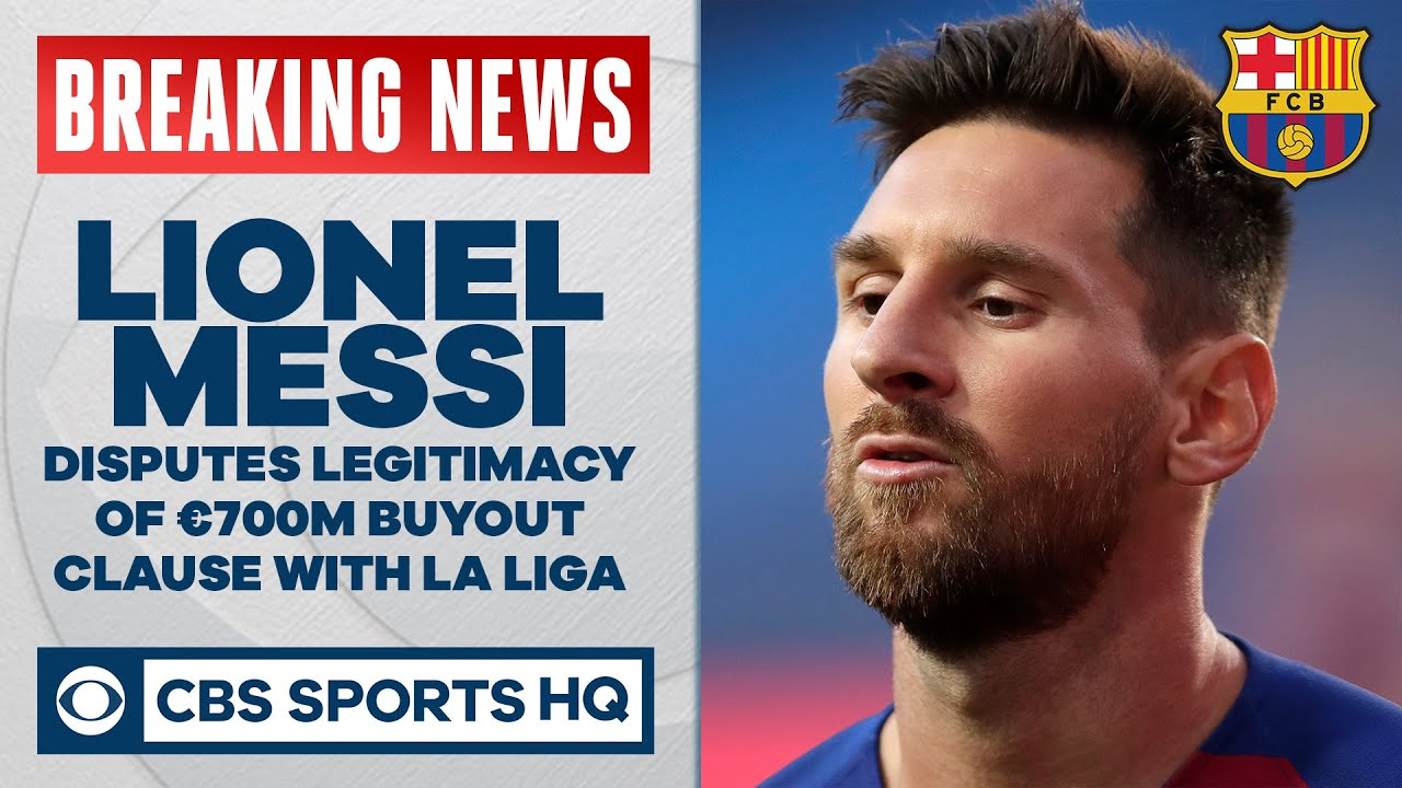 Lionel and Jorge Messi dispute legitimacy of €700M buyout clause with La Liga | UCL on CBS Sports