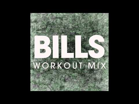 Bills (Workout Mix)