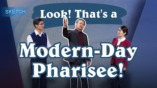 "2019 Christian Video | ""Look! That's a Modern Day Pharisee!"" (English Skit)"