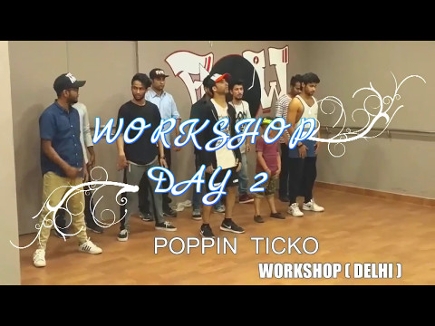 A MJ | POPPIN TICKO | DELHI WORKSHOP 2017