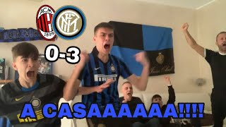 [ESPLODE TUTTOOO!!!] A CASAAAAA!!! | LIVE REACTION PAZZA MILAN-INTER 0-3