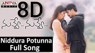 || Niddura Potunna 8D Audio Song || Nuvve Nuvve Movie Songs ||