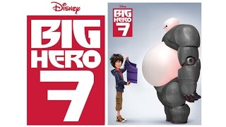 Video Disney's- Big Hero 7 HD download MP3, 3GP, MP4, WEBM, AVI, FLV Juni 2018