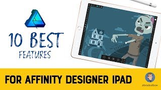 10 Best Features in Affinity Designer for the iPad