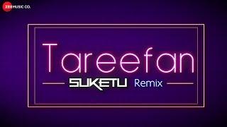 Tareefan Remix Veere Di Wedding DJ Suketu Mp3 Song Download