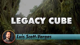 Legacy Cube Draft | Channel LSV