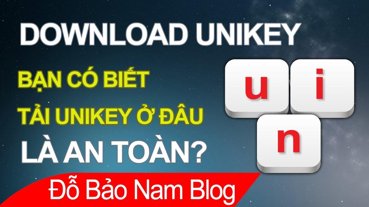 Download Unikey miễn phí, cách tải và cài đặt bộ gõ Unikey chính thống