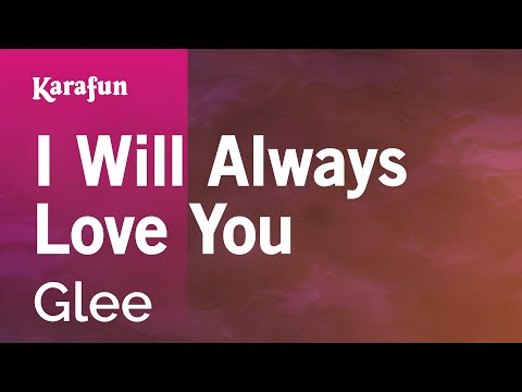 Karaoke I Will Always Love You - Glee *