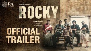 Rocky Official Trailer | Vasanth Ravi | Bharathiraja | Arun M | Darbuka Siva | Ra Studios | CR Manoj