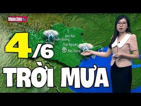 Dự báo thời tiết hôm nay và ngày mai 4/6 | Dự báo thời tiết đêm nay mới nhất