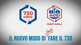 730 Online di CAF ACLI: il nuovo modo di FARTI fare il 730