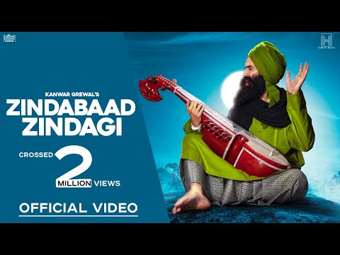 Kanwar Grewal | Zindabaad Zindagi (Full Video) | New Punjabi Songs 2018 | Latest Punjabi Songs 2018