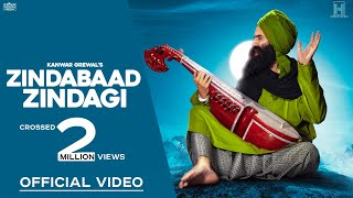 Kanwar Grewal | Zindabaad Zindagi (Full Video) | New Punjabi Songs 2019 | Latest Punjabi Songs 2019