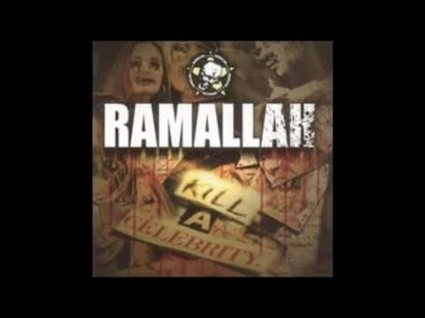 Ramallah - Kill a Celebrity (2005 // Full Album)