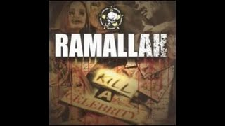Ramallah - Kill a Celebrity (2005 // Full Album)