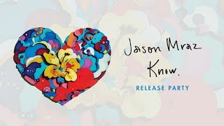 Jason Mraz - Know. Release Party at the YouTube Space NY